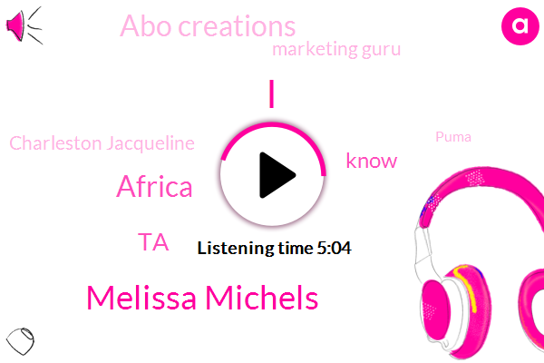 Melissa Michels,Africa,TA,Abo Creations,Marketing Guru,Charleston Jacqueline,Puma,South Africa,Fairburn Georgia,West Africa,Stephen,United States,Columbus,Smith