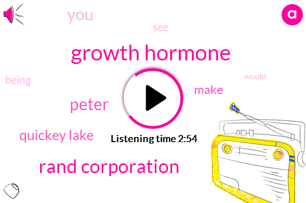 Growth Hormone,Rand Corporation,Peter,Quickey Lake
