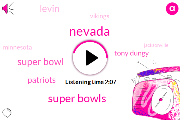 Nevada,Super Bowls,Super Bowl,Patriots,Tony Dungy,Levin,Vikings,Minnesota,Jacksonville,San Diego,Dan Patrick,Harper