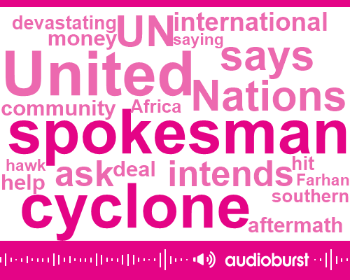 Listen: Mozambique, Zimbabwe cyclone deaths exceed 300 as UN boosts aid
