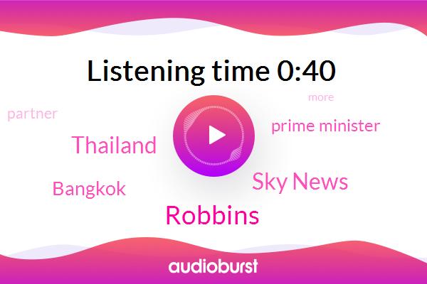 Thailand,Bangkok,Robbins,Sky News,Prime Minister,ABC,Partner