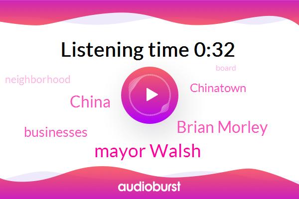Mayor Walsh,Brian Morley,China
