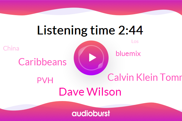 Dave Wilson,Caribbeans,Calvin Klein Tommy Hilfiger,China,Bluemix,LOS,PVH,Bloomberg