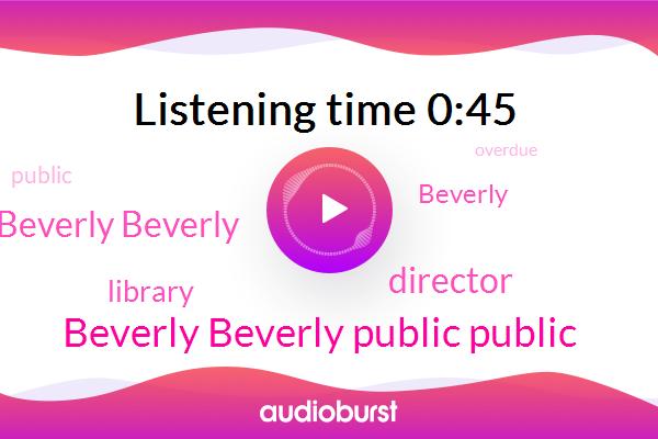 Director,Beverly Beverly,Beverly Beverly Public Public