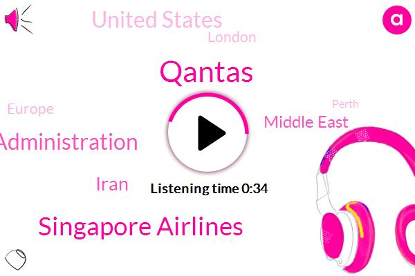 Middle East,United States,Qantas,London,Iran,Singapore Airlines,Europe,U. S. Federal Aviation Administration,Perth,Australia,Malaysia,Persian Gulf