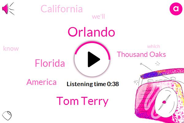 Orlando,America,Thousand Oaks,Tom Terry,Florida,California,Five Day