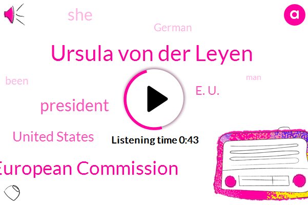 Listen: Ursula von der Leyen, First Woman Chosen for Top E.U. Job, Wins Confirmation