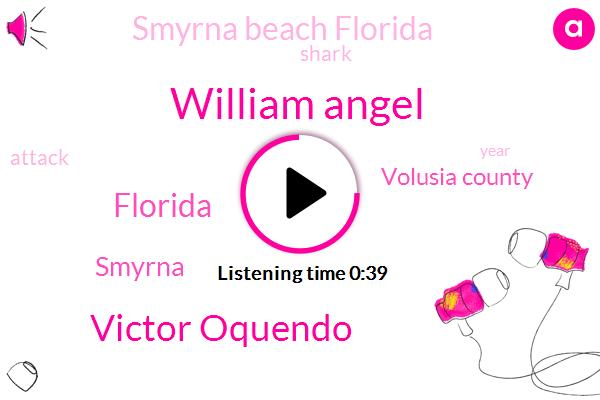 Florida,Volusia County,William Angel,Victor Oquendo,Smyrna Beach Florida,Smyrna,Forty Nine Year,Eighteen Year,Ten Feet