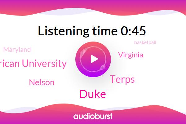 Duke,Nelson,Basketball,Terps,Virginia,American University,Maryland