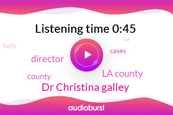 La County,Dr Christina Galley,Director