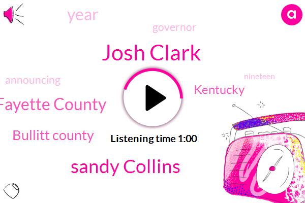 Fayette County,Bullitt County,Josh Clark,Kentucky,Sandy Collins