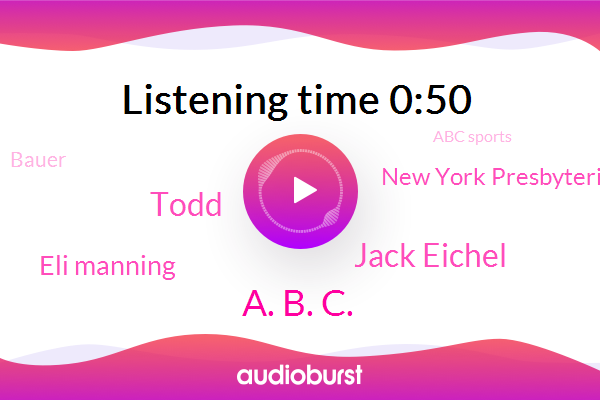 A. B. C.,New York Presbyterian,Jack Eichel,Bauer,New York,Todd,Abc Sports,Giants,Eli Manning,Buffalo Sabres,Hockey