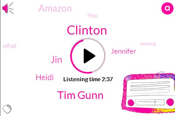 Amazon,Tim Gunn,Clinton,JIN,Heidi,Jennifer