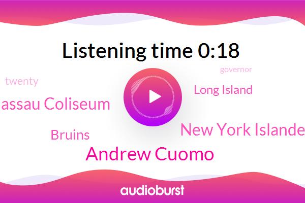 Andrew Cuomo,New York Islanders,Nassau Coliseum,Long Island,Bruins