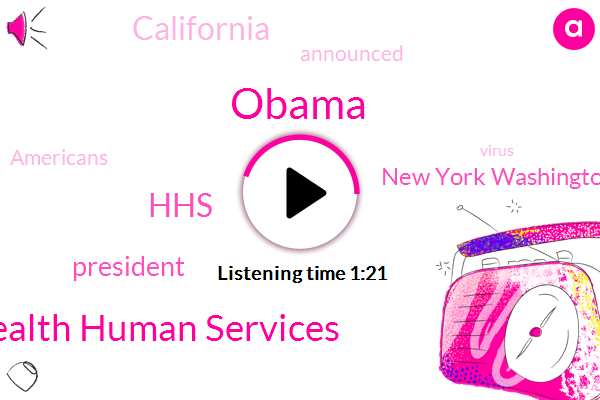 President Trump,Department Health Human Services,Barack Obama,HHS,New York Washington,California