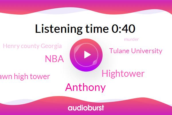 Tyshawn High Tower,Murder,Anthony,Hightower,Basketball,NBA,Tulane University,Atlanta Journal,Henry County Georgia
