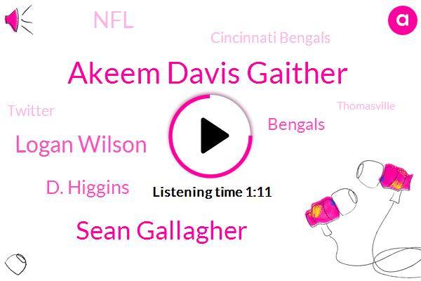 Bengals,Akeem Davis Gaither,Thomasville,Sean Gallagher,NFL,Logan Wilson,Cincinnati Bengals,D. Higgins,Twitter,Wyoming