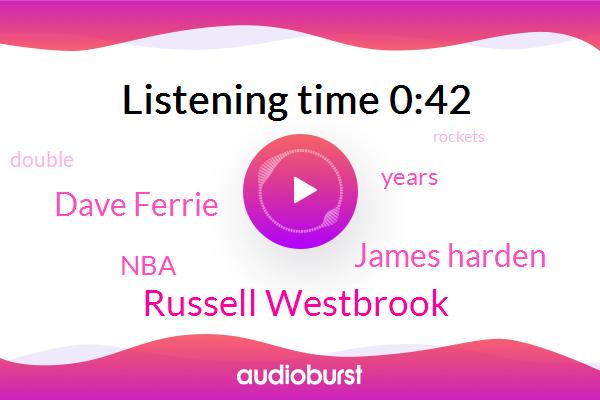 Russell Westbrook,James Harden,Dave Ferrie,NBA