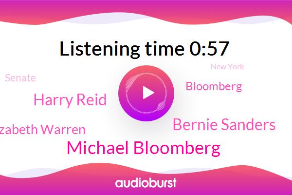 Michael Bloomberg,Bernie Sanders,New York,Bloomberg,Harry Reid,Senate,Las Vegas Vermont,Senator,Massachusetts,Elizabeth Warren,Nevada
