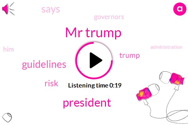 Mr Trump,President Trump