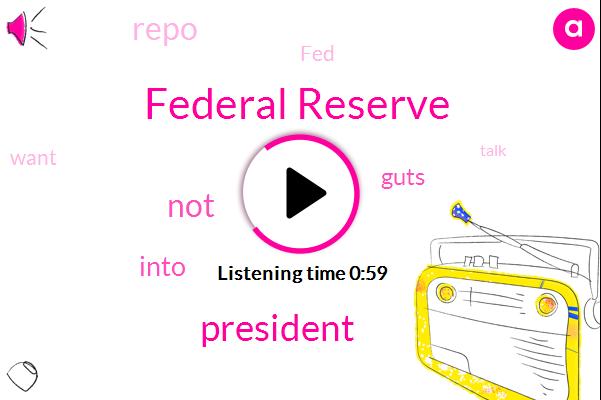 Federal Reserve,President Trump