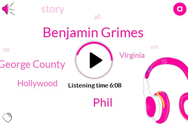 Benjamin Grimes,Hollywood,Phil,Virginia,King George County