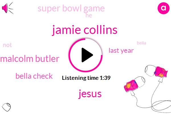 Football,Malcolm Butler,Bella,Jamie Collins