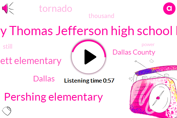 Dallas,Dallas County,Walnut Hill Elementary Thomas Jefferson High School Kerry Middle School,Pershing Elementary,Burnett Elementary
