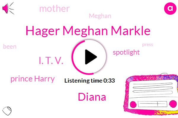Listen: Meghan Markle Gets Real About The Stress of Media Attention During Pregnancy & Motherhood