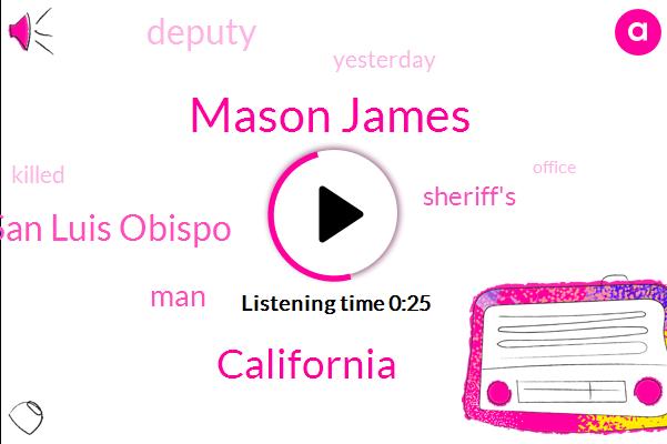 California,San Luis Obispo,Mason James