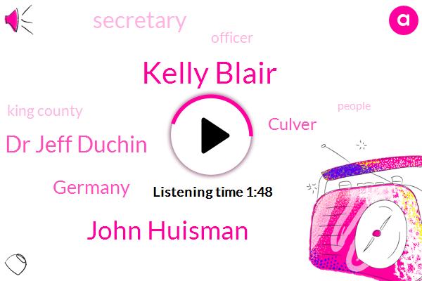 Germany,Kelly Blair,John Huisman,Dr Jeff Duchin,Culver,ABC,Secretary,Officer,King County