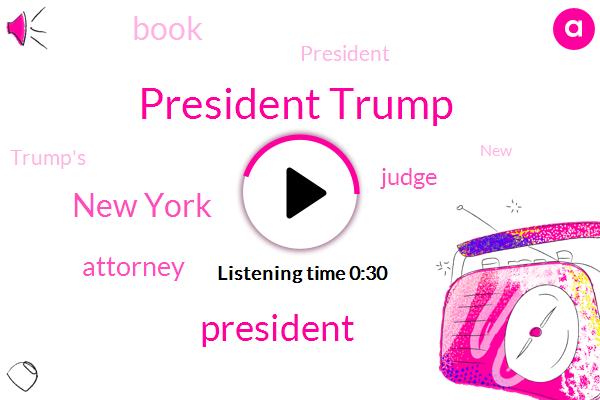 President Trump,New York,Attorney