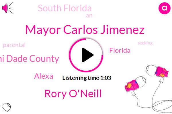 Mayor Carlos Jimenez,South Florida,Florida,Miami Dade County,Rory O'neill,Alexa,Newsradio,Gordon