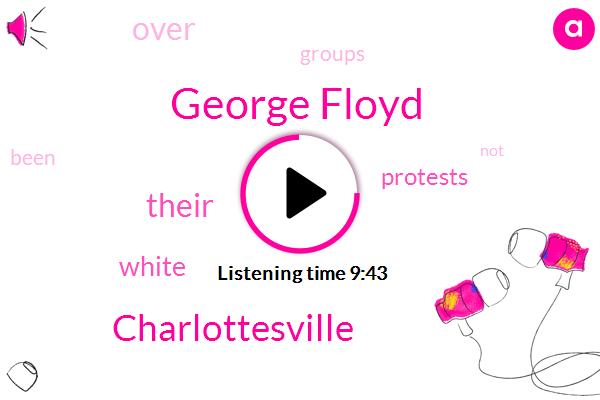 Charlottesville,George Floyd