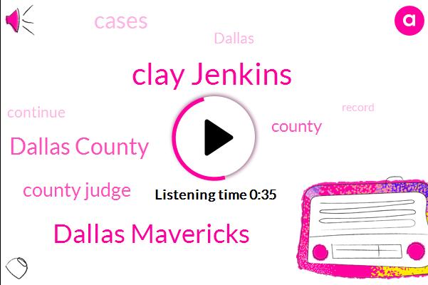 Dallas County,Dallas Mavericks,County Judge,Clay Jenkins