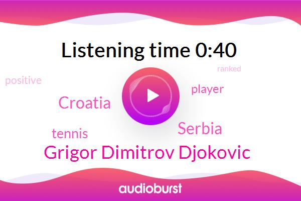 KNX,Serbia,Grigor Dimitrov Djokovic,Tennis,Croatia