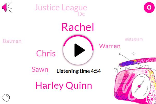 Harley Quinn,Chris,Justice League,Rachel,DC,Batman,Instagram,Sawn,Warren