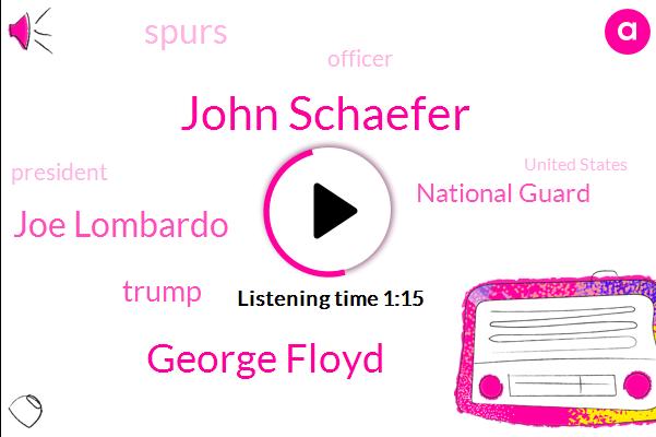 John Schaefer,Officer,George Floyd,Joe Lombardo,Donald Trump,President Trump,National Guard,United States,Washington,Las Vegas,Spurs