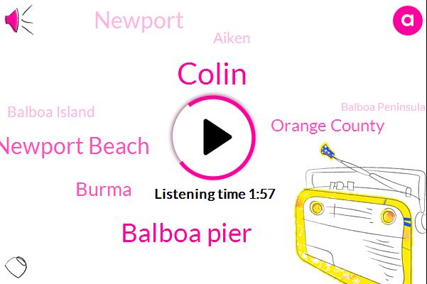 Balboa Island,Balboa Pier,Balboa Peninsula,Newport Beach,Burma,Orange County,Seal Beach,Newport,Colin,Aiken