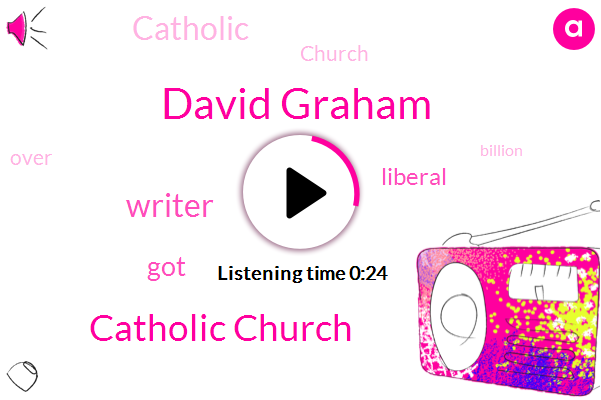 Writer,David Graham,Catholic Church