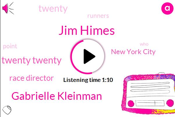 Race Director,Jim Himes,Gabrielle Kleinman,New York City,Twenty Twenty