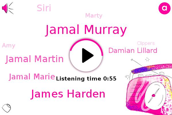 Jamal Murray,James Harden,Clippers,Jamal Martin,Lakers,Jamal Marie,Damian Lillard,Siri,Basketball,Marty,AMY