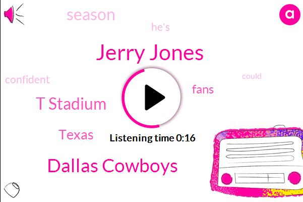 Dallas Cowboys,Jerry Jones,AT,T Stadium,Texas