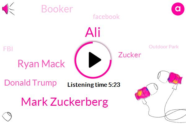 Facebook,Mark Zuckerberg,Kenosha,Ryan Mack,Tech Reporter,FBI,Wisconsin,ALI,President Trump,Carolina,Donald Trump,Zucker,Outdoor Park,Booker