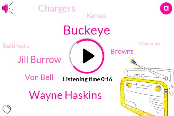 Washington Chicago Tribune,Wayne Haskins,Buckeye,Jill Burrow,Von Bell,Browns,Chargers,Kansas,Baltimore,Cincinnati,Houston