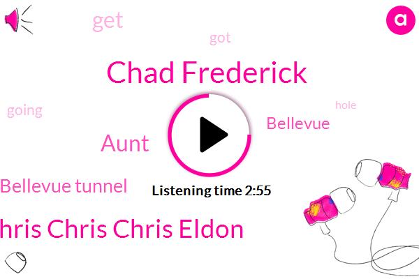 Bellevue Tunnel,Bellevue,Chad Frederick,Chris Chris Chris Eldon,Aunt