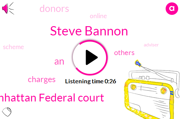 Steve Bannon,Manhattan Federal Court