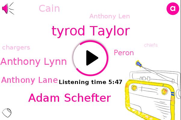 Tyrod Taylor,Chargers,Adam Schefter,Espn,Chiefs,Intern,Kansas City,Anthony Lynn,Anthony Lane,Peron,Prada,Novacaine,Cain,Anthony Len