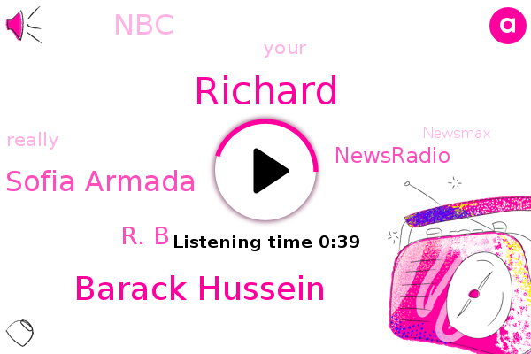 Barack Hussein,Sofia Armada,Newsradio,NBC,ABC,Richard,R. B