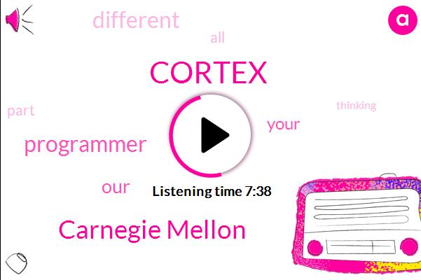 Cortex,Carnegie Mellon,Programmer